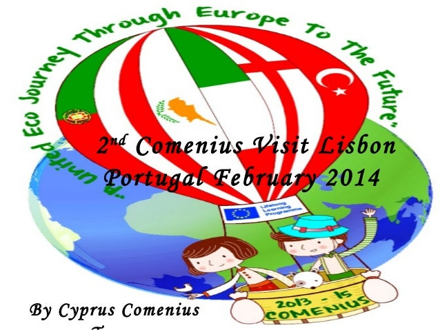 2nd Comenius Visit Lisbon Portugal February 2014 By Cyprus Comenius