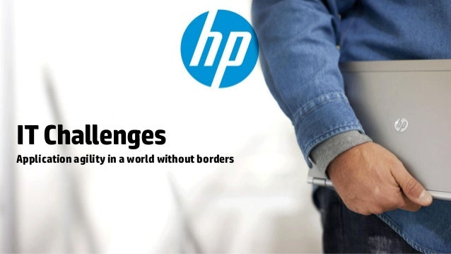 IT ChallengesApplication agility in a world without borders