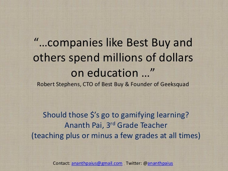"""""""…companies like Best Buy and others spend millions of dollars on education …""""Robert Stephens, CTO of Best Buy & Founder o..."""