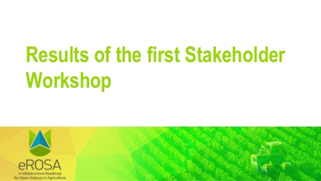 Results of the first Stakeholder Workshop