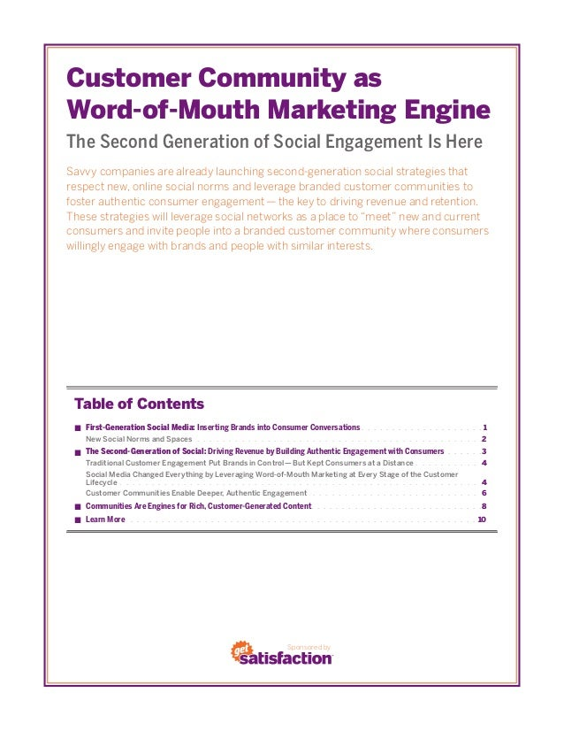 Customer Community asWord-of-Mouth Marketing EngineThe Second Generation of Social Engagement Is HereSavvy companies are a...