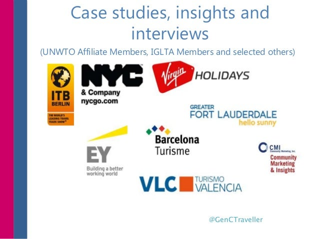 Case studies, insights and interviews (UNWTO Affiliate Members, IGLTA Members and selected others) @GenCTraveller