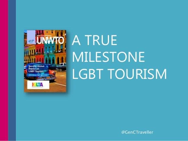 A TRUE MILESTONE LGBT TOURISM @GenCTraveller