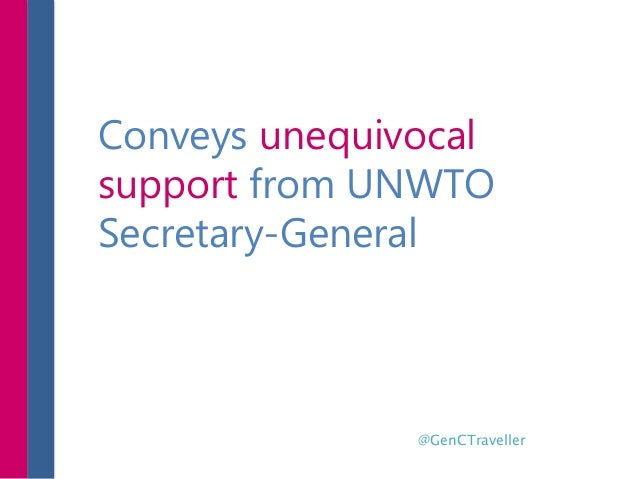 Conveys unequivocal support from UNWTO Secretary-General @GenCTraveller