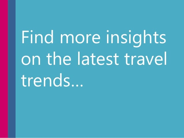 Find more insights on the latest travel trends…