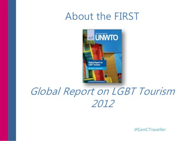 @GenCTraveller About the FIRST Global Report on LGBT Tourism 2012