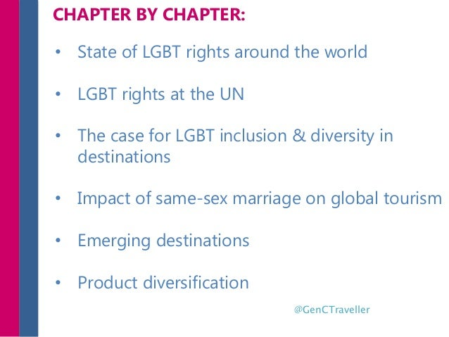 • State of LGBT rights around the world • LGBT rights at the UN • The case for LGBT inclusion & diversity in destinations ...