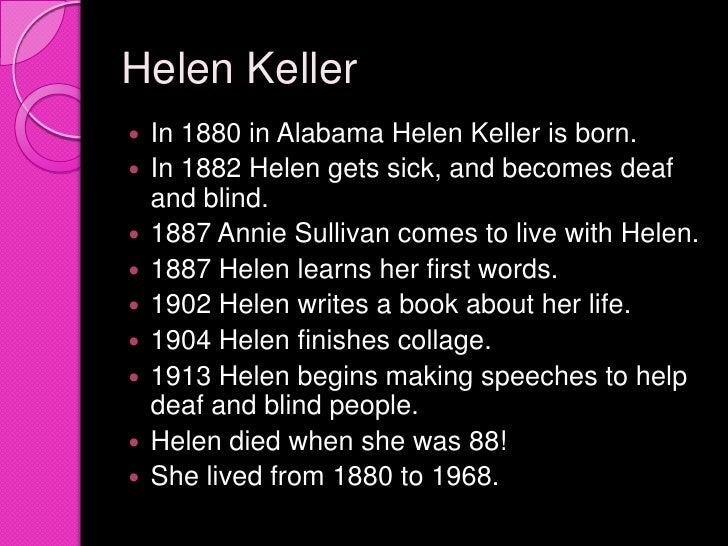 what is moral value helen keller The story of my life by helen keller is an autobiographical account of the first twenty two years of helen's lifeit is not a novel as a novel is a work of fiction, even if sometimes based on a true story.