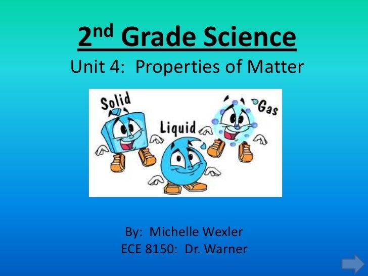 2nd grade science properties of matter advanced presentation. Black Bedroom Furniture Sets. Home Design Ideas