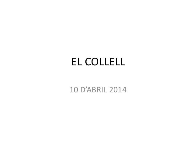EL COLLELL 10 D'ABRIL 2014