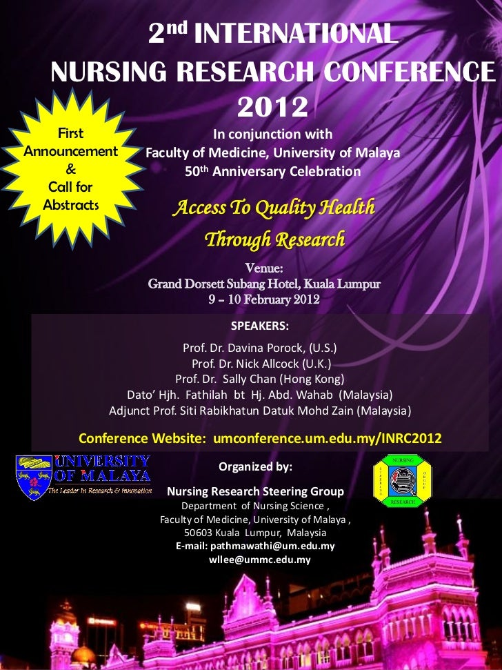 2nd INTERNATIONAL   NURSING RESEARCH CONFERENCE                2012    First                  In conjunction withAnnouncem...