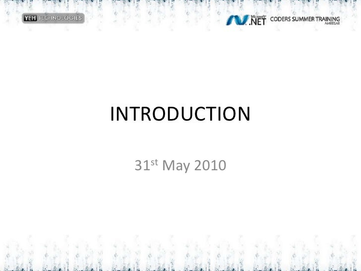 INTRODUCTION<br />31st May 2010<br />