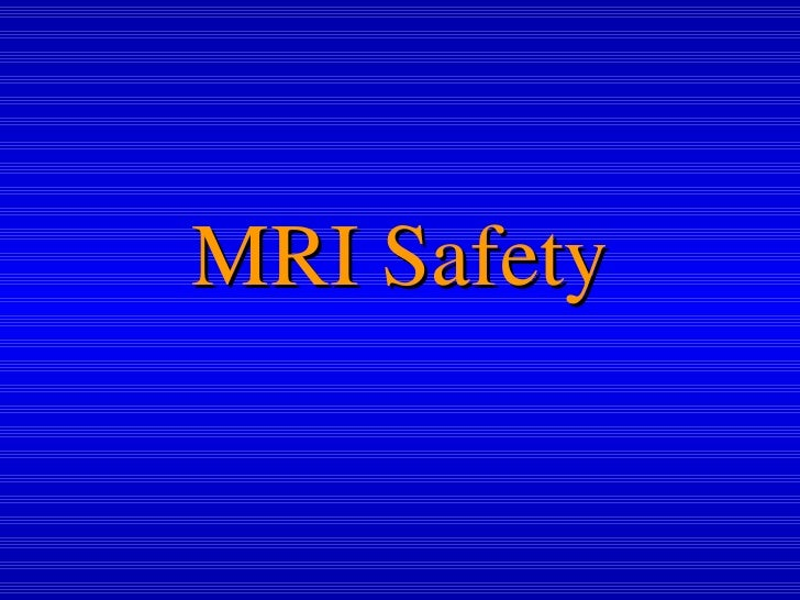2nd Lect Mri Safety7 Very Short Form
