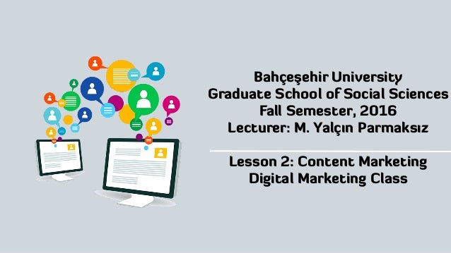Bahçeşehir University Graduate School of Social Sciences Fall Semester, 2016 Lecturer: M. Yalçın Parmaksız Lesson 2: Conte...