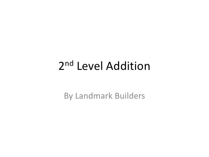 2nd Level Addition<br />By Landmark Builders<br />