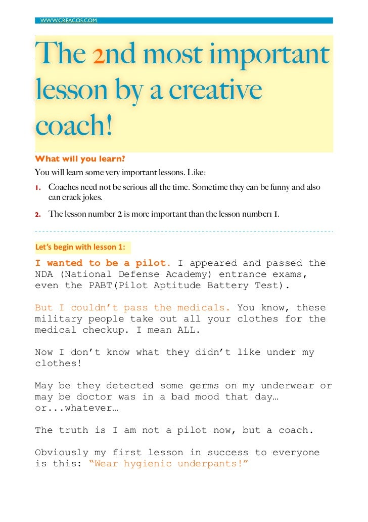 WWW.CREACOS.COM                       The 2nd most importantlesson by a creativecoach!What will you learn?You will learn...