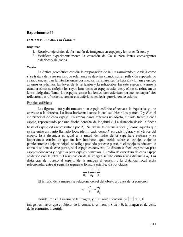 3ae7dbb3f 313 Experimento 11 LENTES Y ESPEJOS ESFÉRICOS Objetivos 1. Resolver  ejercicios de formación de imágenes 314 Figura ...