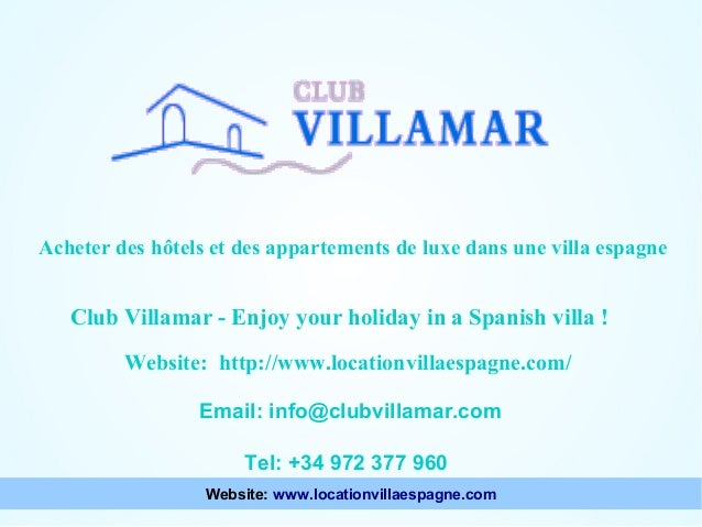 Acheter des hôtels et des appartements de luxe dans une villa espagne  Points à considérer lors du choix d'une villa Club ...