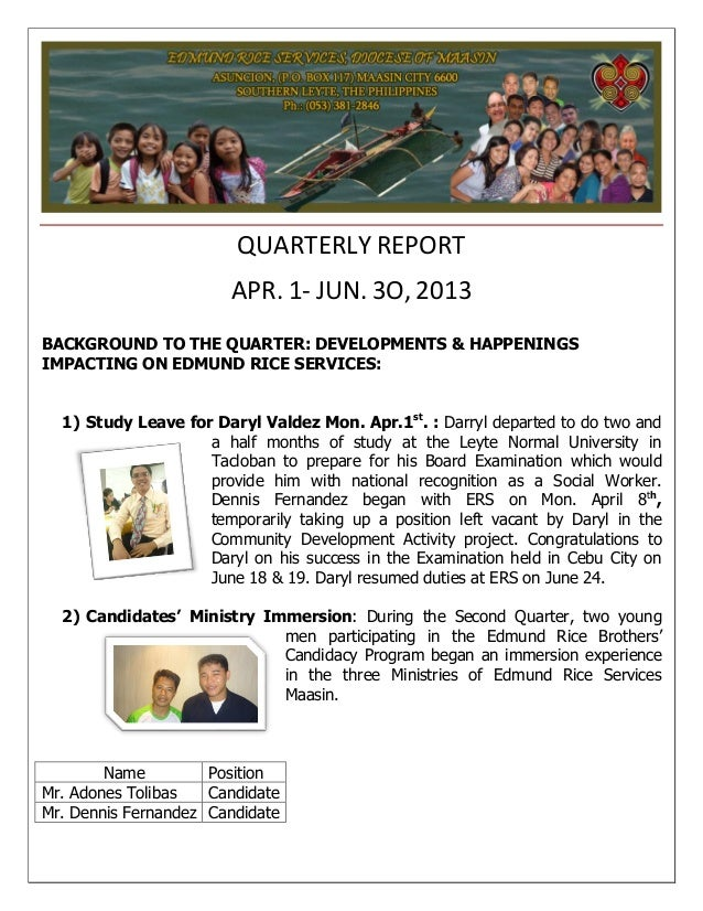 QUARTERLY REPORT APR. 1- JUN. 3O, 2013 BACKGROUND TO THE QUARTER: DEVELOPMENTS & HAPPENINGS IMPACTING ON EDMUND RICE SERVI...