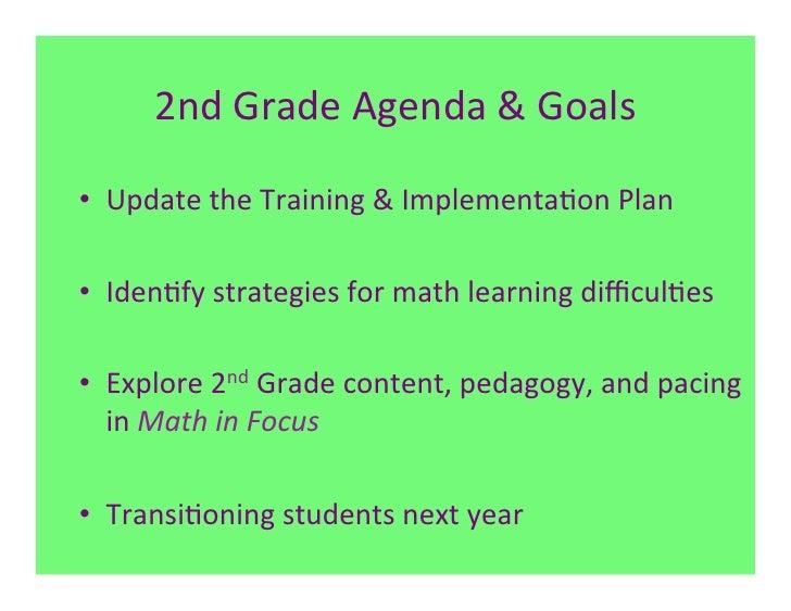 2nd Grade Agenda & Goals • Update the Training & Implementa7on Plan • Iden7fy strategies for ...
