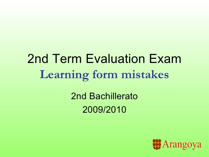2nd Term Evaluation Exam Learning form mistakes 2nd Bachillerato 2009/2010