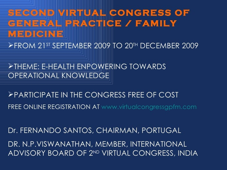 SECOND VIRTUAL CONGRESS OF GENERAL PRACTICE /FAMILY MEDICINE 2009