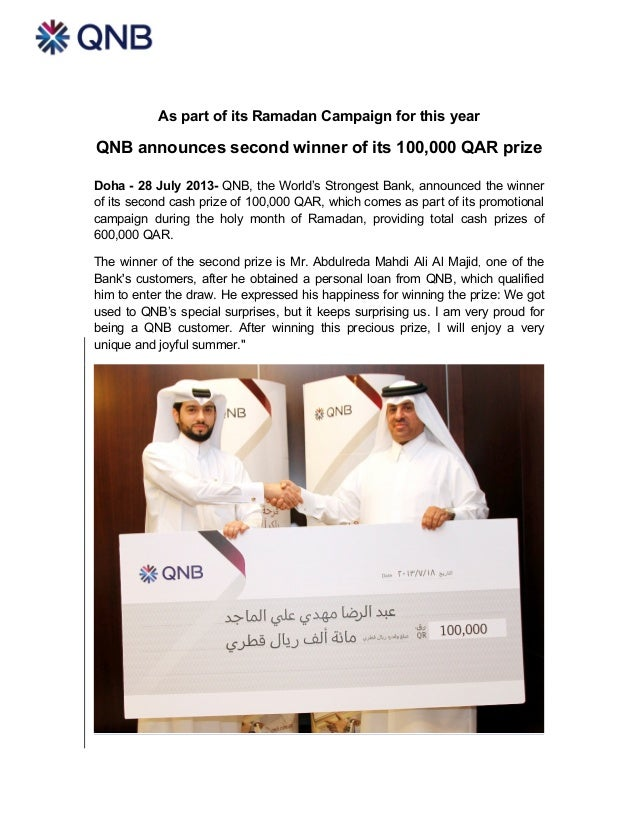 As part of its Ramadan Campaign for this year QNB announces second winner of its 100,000 QAR prize Doha - 28 July 2013- QN...