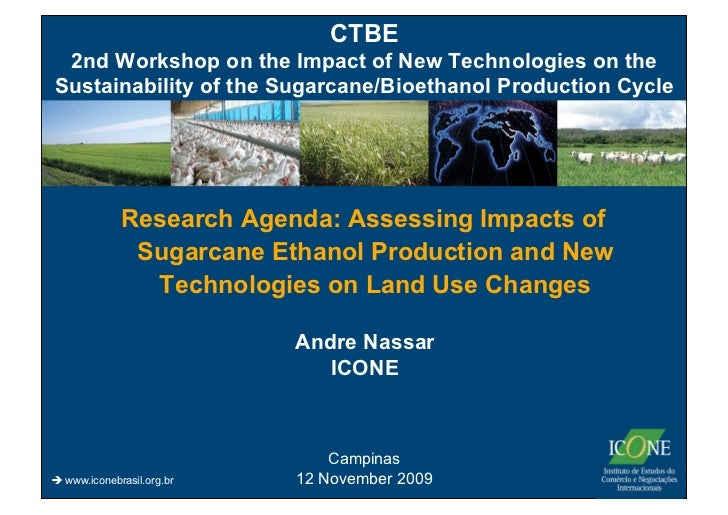 CTBE 2nd Workshop on the Impact of New Technologies on theSustainability of the Sugarcane/Bioethanol Production Cycle     ...