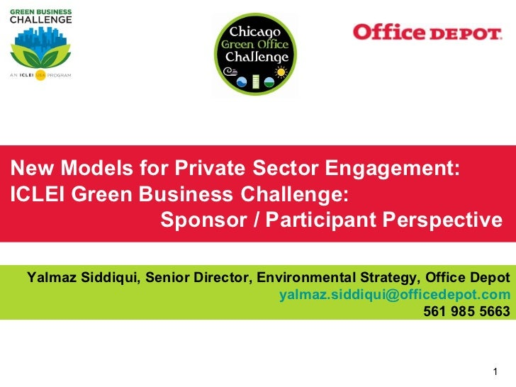 New Models for Private Sector Engagement:ICLEI Green Business Challenge:             Sponsor / Participant Perspective Yal...