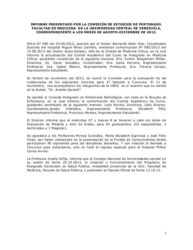 1INFORME PRESENTADO POR LA COMISIÓN DE ESTUDIOS DE POSTGRADO.FACULTAD DE MEDICINA DE LA UNIVERSIDAD CENTRAL DE VENEZUELA,C...