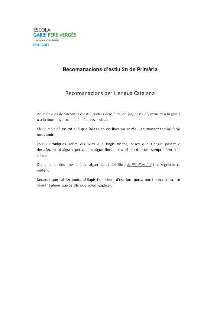 Recomanacions d'estiu 2n de Primària Recomanacions per Llengua Catalana
