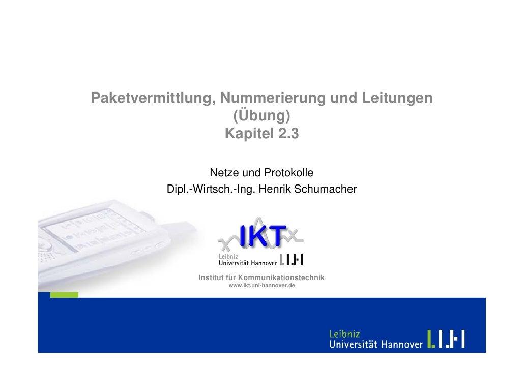 Paketvermittlung, Nummerierung und Leitungen                    (Übung)                   Kapitel 2.3                    N...