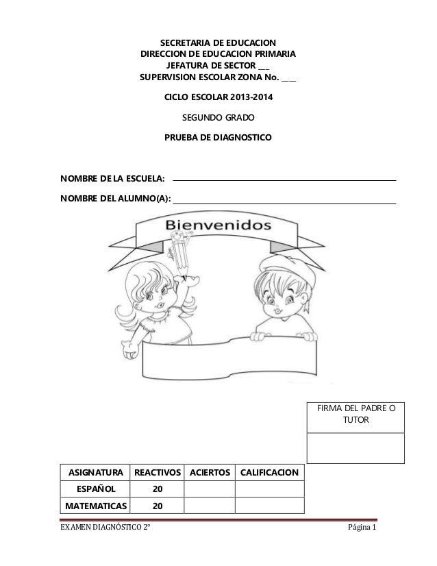 EXAMEN DIAGNÓSTICO 2° Página 1 SECRETARIA DE EDUCACION DIRECCION DE EDUCACION PRIMARIA JEFATURA DE SECTOR ___ SUPERVISION ...