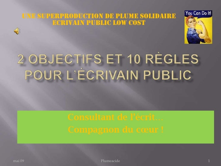 UNE SUPERPRODUCTION DE plume solidaire            Ecrivain public low cost                    Consultant de l'écrit…      ...