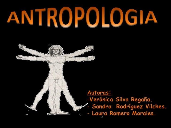 <ul><li>Autoras: </li></ul><ul><li>Verónica Silva Regaña. </li></ul><ul><li>Sandra  Rodríguez Vilches. </li></ul><ul><li>L...
