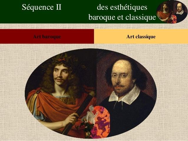 Séquence II des esthétiques baroque et classique  Art baroque  Art classique