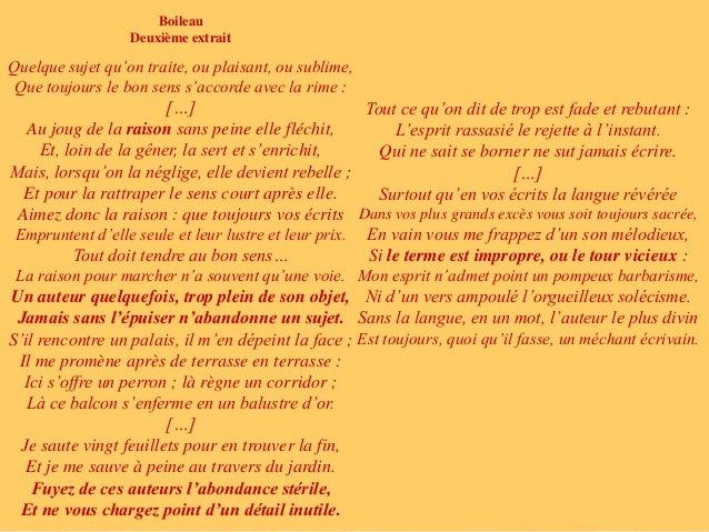 Boileau  Deuxième extrait  Quelque sujet qu'on traite, ou plaisant, ou sublime,  Que toujours le bon sens s'accorde avec l...