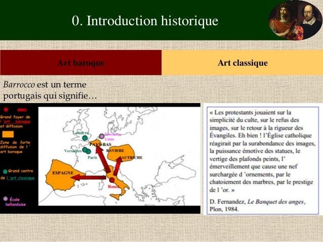 0. Introduction historique  Art baroque  Art classique  Barrocco est un terme portugais qui signifie…