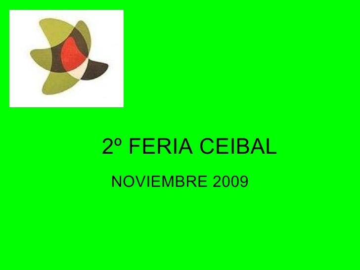 2º FERIA CEIBAL NOVIEMBRE 2009
