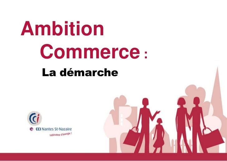 Ambitionf Commerce :    La démarche