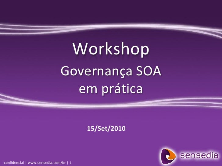 2o workshop governanca soa na pratica