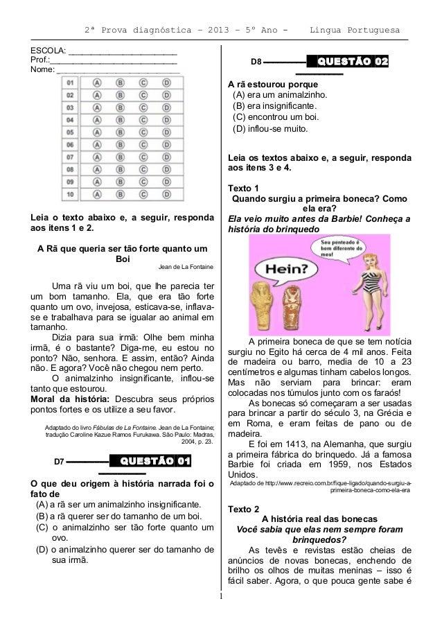 2ª Prova diagnóstica – 2013 – 5º Ano - Lingua Portuguesa ESCOLA: ________________________ Prof.:__________________________...