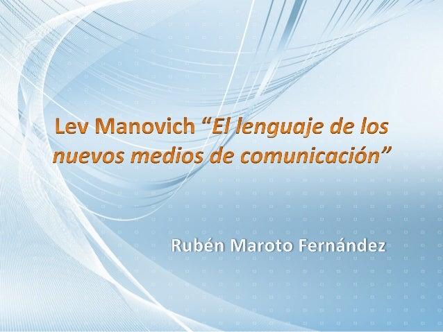 En la següent presentació es mostraran els diferents conceptesesmentats per l'autor, Lev Manovich          en la seva obra.