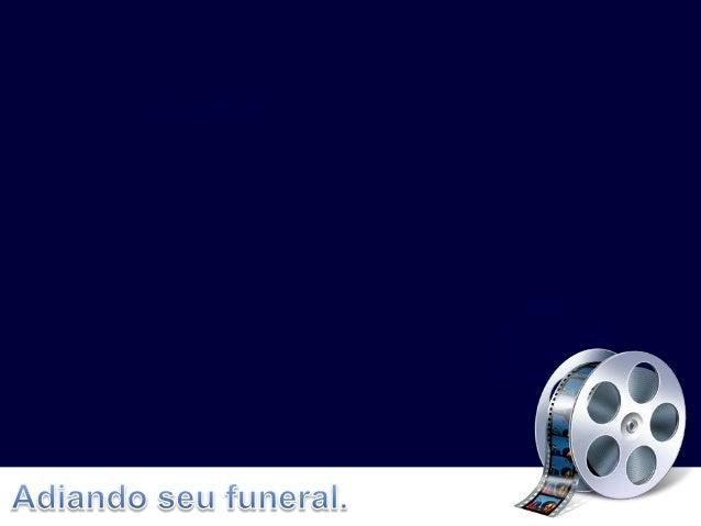 8 Segredos para adiar seu funeral - palestra 25