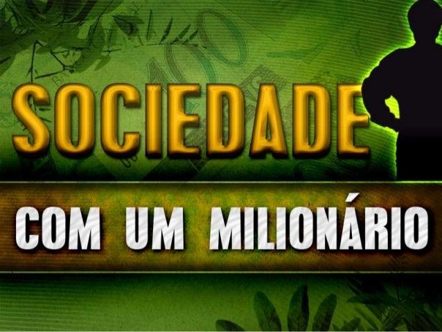 Fazendo sociedade com um milionario - palestra 24 Slide 3