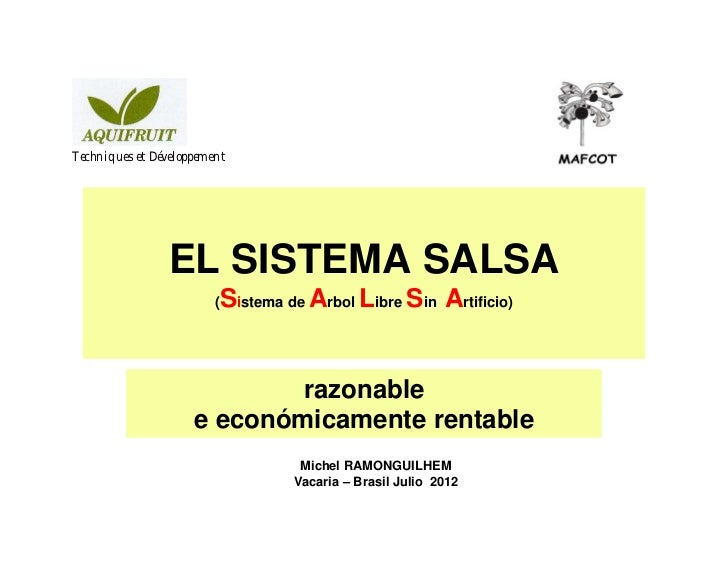 Techniques et Développement                EL SISTEMA SALSA                         Sistema de Arbol Libre Sin Artificio) ...