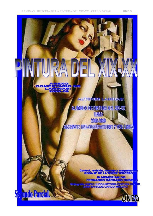 LAMINAS_ HISTORIA DE LA PINTURA DEL XIX-XX_ CURSO 2008-09 UNED Realizadas por: ALUMNOS DE HISTORIA PINTURA DEL XIX-XX DE L...