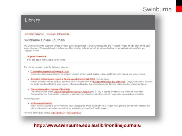 Swinburne http://www.swinburne.edu.au/lib/ir/onlinejournals/