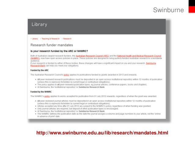 Swinburne http://www.swinburne.edu.au/lib/research/mandates.html
