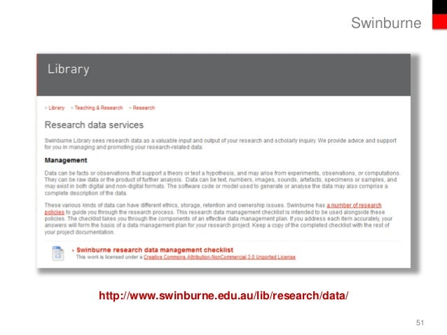 Swinburne http://www.swinburne.edu.au/lib/research/data/ 51